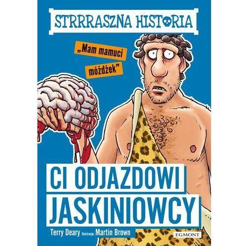 Strrraszna historia Ci odjazdowi jaskiniowcy- bezpłatny odbiór zamówień w Krakowie (płatność gotówką lub kartą). (2019)