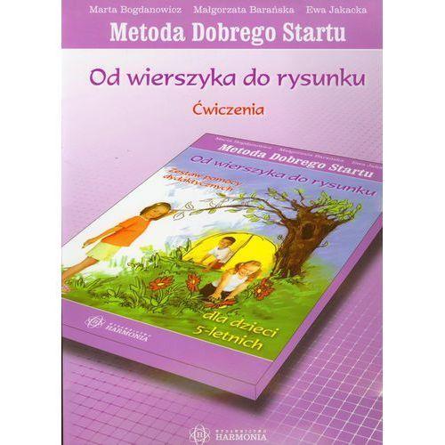 Od wierszyka do rysunku Ćwiczenia Metoda Dobrego Startu (120 str.)