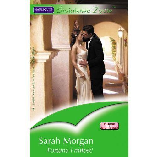 Fortuna i miłość - Sarah Morgan