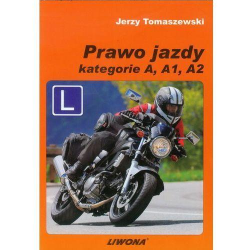 Prawo jazdy. Podręcznik kat. A, A1, A2 (2013) (9788375703023)