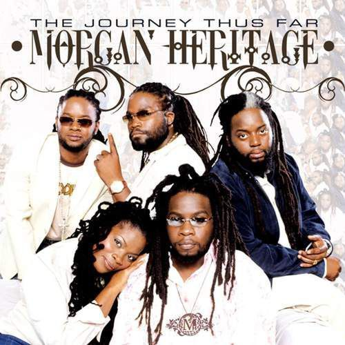 Morgan Heritage - Journey Thus Far, The