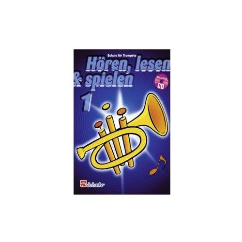 Hören, lesen & spielen, Schule für Trompete, m. Audio-CD. Bd.1 (9789043105866)