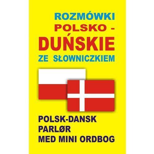 Rozmówki polsko-duńskie ze słowniczkiem, praca zbiorowa