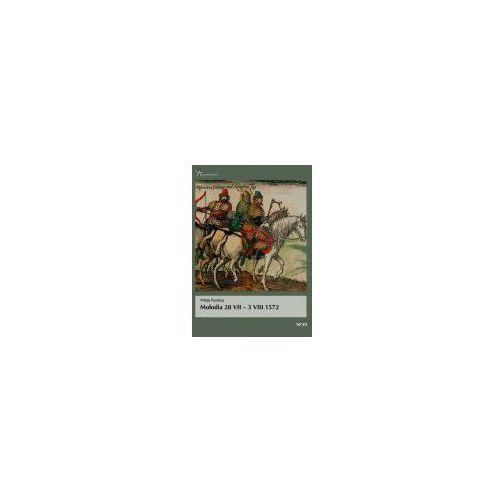 Mołodia 28 vii - 3 viii 1572 (96 str.)