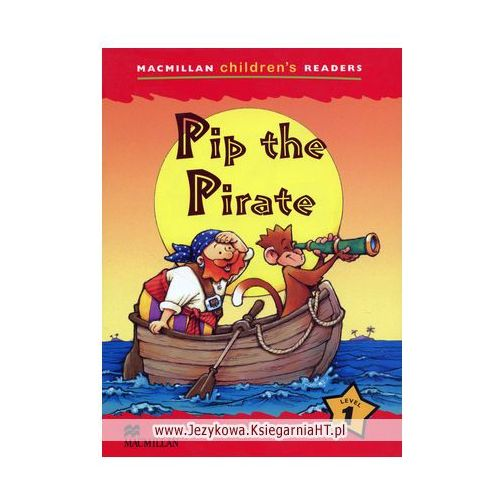 Macmillan Children's Readers, Level 1: Pip the Pirate