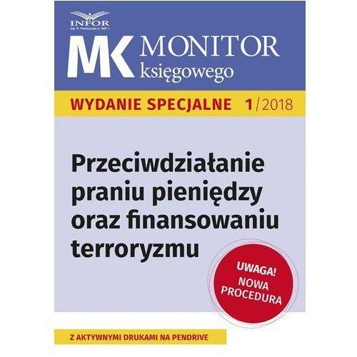 Przeciwdziałanie praniu pieniędzy oraz finansowaniu terroryzmu - nowe procedury (100 str.)