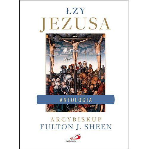 Łzy Jezusa - Abp Fulton J. Sheen - książka, abp Fulton J Sheen
