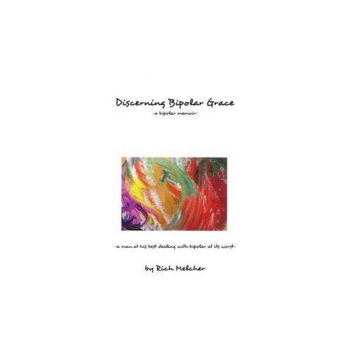 Discerning Bipolar Grace (9781440164675)