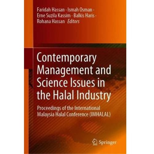 Contemporary Management and Science Issues in the Halal Industry Hassan, Faridah (9789811326752)