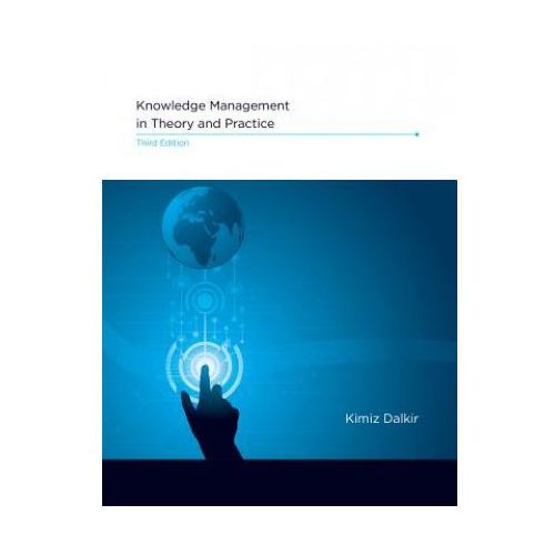 Knowledge Management in Theory and Practice (9780262036870)