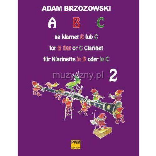 Pwm brzozowski adam - abc na klarnet b lub c (z.2). podręcznik do nauki gry na klarnecie dla najmłodszych