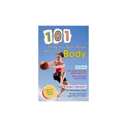 101 Things You Didn't Know About Your Body, Townsend, John