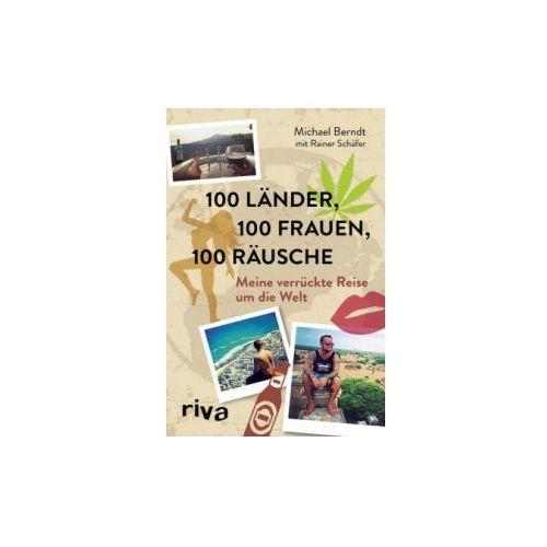 100 Länder, 100 Frauen, 100 Räusche (9783742302809)
