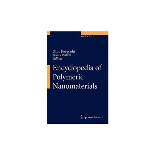 Encyclopedia of Polymeric Nanomaterials, 3 Vols. (9783642296475)