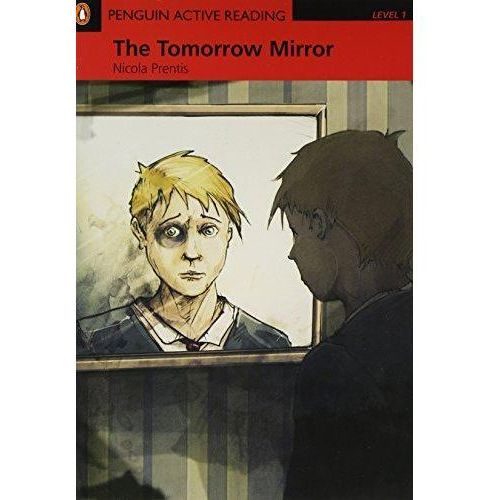 The Tommorow Mirror + CD. Penguin Active Reading, oprawa miękka