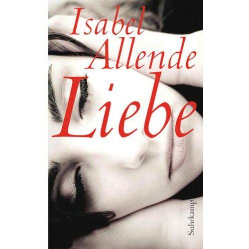 Isabel Allende, Svenja Becker, Lieselotte Kolanoske, Anneliese Botond - Liebe