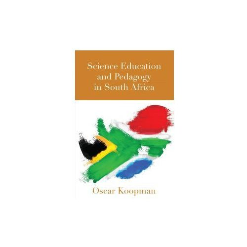 Science Education and Pedagogy in South Africa