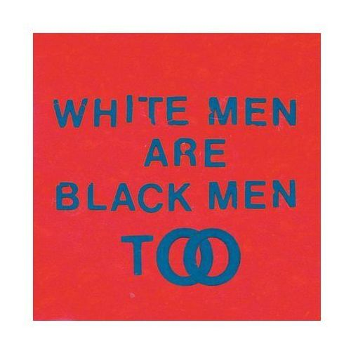 Young fathers - white man are black men too marki Universal music