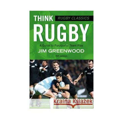 Rugby Classics: Think Rugby (9781472918741)