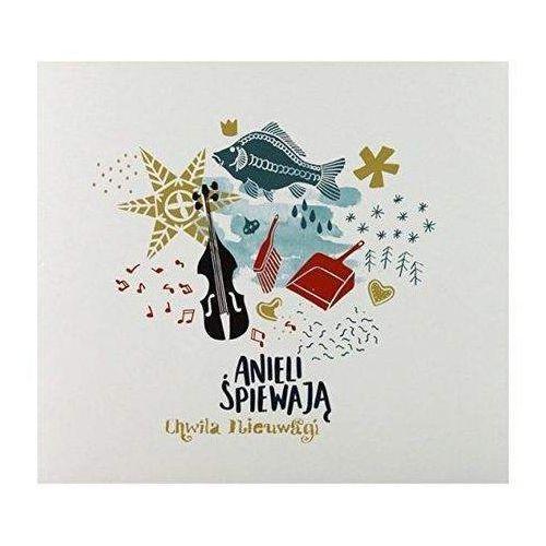 Anieli śpiewają (CD) - Chwila Nieuwagi, 5906712901855