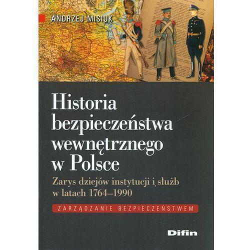 Historia bezpieczeństwa wewnętrznego w Polsce (2015)
