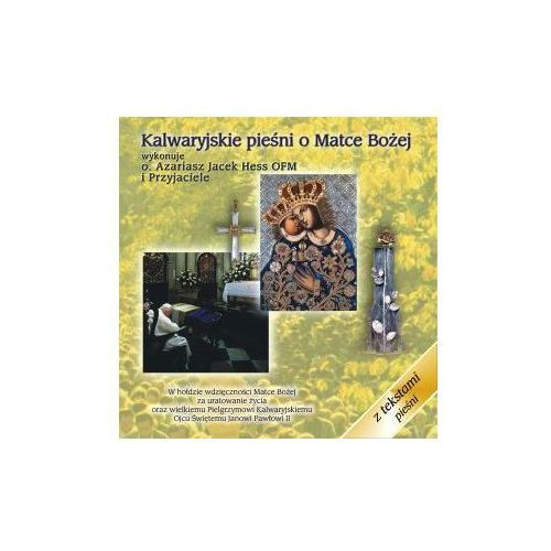 Różni wykonawcy Kalwaryjskie pieśni o matce bożej - cd