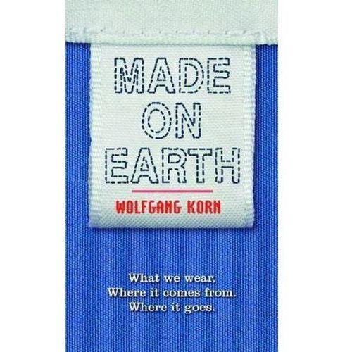 Made on Earth. Die Weltreise einer Fleeceweste, englische Ausgabe Korn, Wolfgang