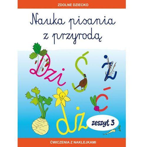 Nauka pisania z przyrodą Zeszyt 3 - Dębowiak Jadwiga, Jadwiga Dębowiak