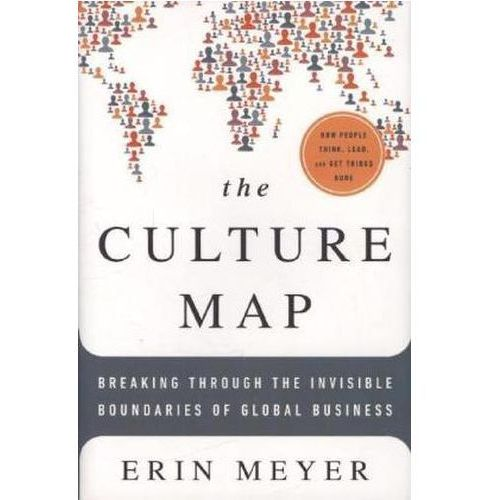 The Culture Map: Breaking Through the Invisible Boundaries of Global Business (9781610392501)