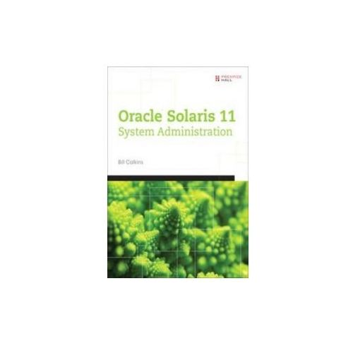 Oracle (R) Solaris 11 System Administration (9780133007107)
