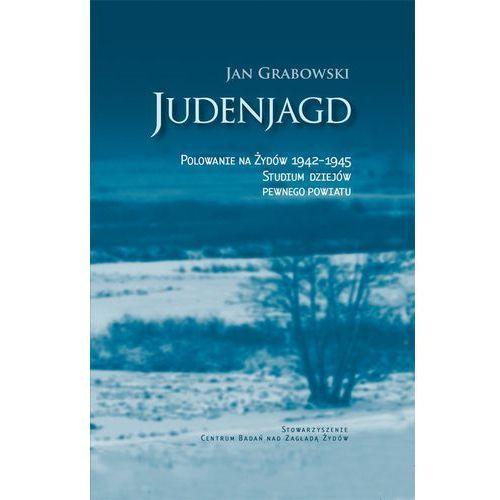 Judenjagd Polowanie na Żydów 1942-1945 (262 str.)
