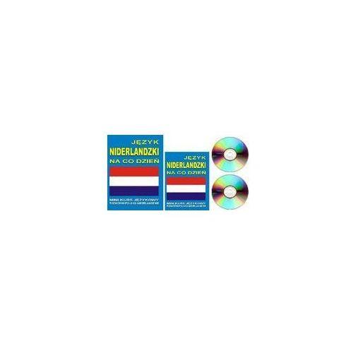 Język niderlandzki na co dzień. Mini kurs językowy. Rozmówki polsko-niderlandzkie (+ CD mp3), Level Trading