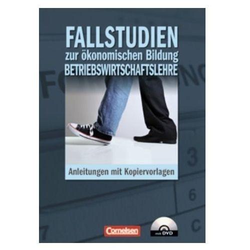 Fallstudien zur ökonomischen Bildung Betriebswirtschaftslehre, mit DVD-ROM (9783064557741)