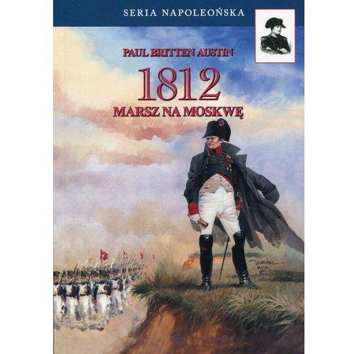 1812 Tom 1 Marsz na Moskwę (2019)