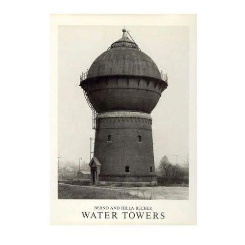 Hilla and Bernd Becher: Water towers, oprawa twarda