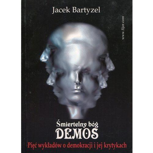 Śmiertelny bóg Demos (9788389812148)