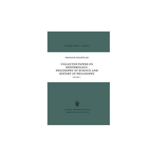 Collected Papers on Epistemology, Philosophy of Science and History of Philosophy (9789401011310)