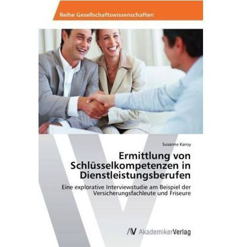 Ermittlung von Schlüsselkompetenzen in Dienstleistungsberufen