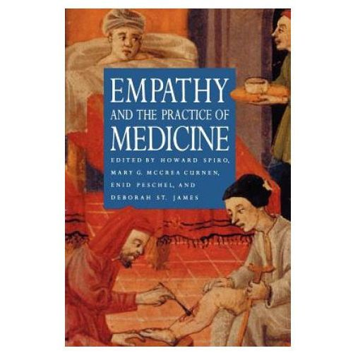 Empathy and the Practice of Medicine (9780300066708)