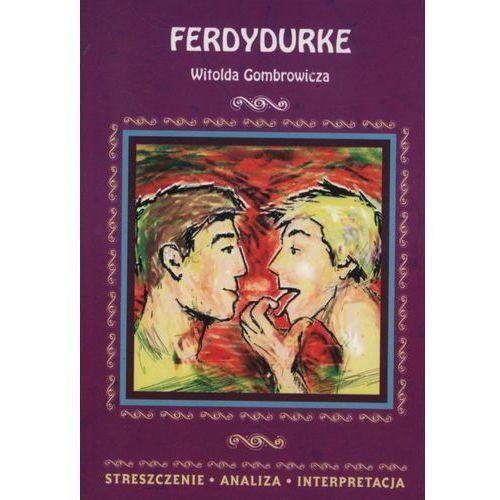 Ferdydurke Opracowanie - Praca zbiorowa, Witold Gombrowicz