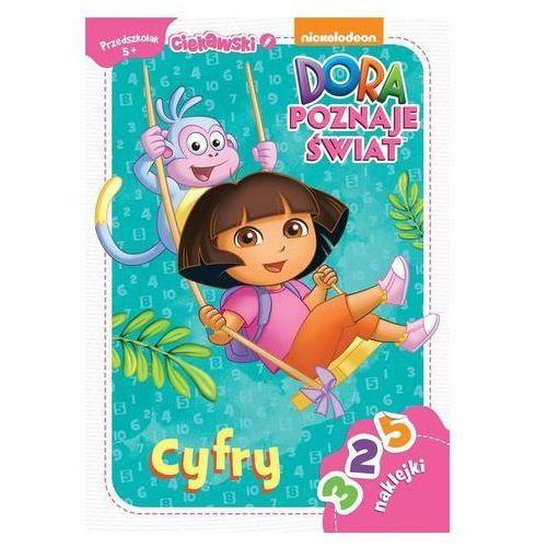 Dora poznaje świat Cyfry 5+ Ciekawski przedszkolak (9788325320799)