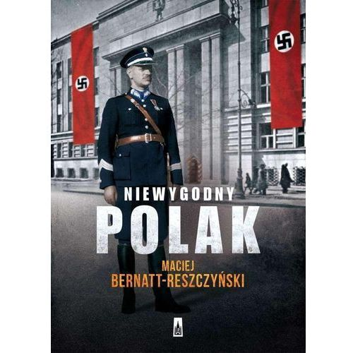 Niewygodny Polak, Maciej Bernatt-Reszczyński
