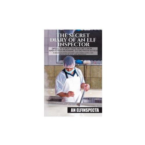 Secret Diary of An Elf Inspector (9781786933614)