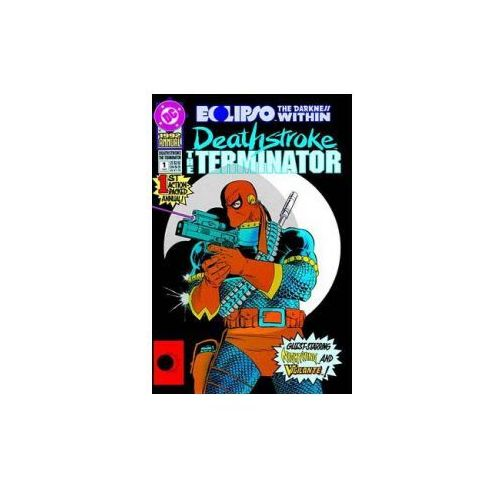 Deathstroke, The Terminator Vol. 2 Sympathy For The Devil (9781401258429)