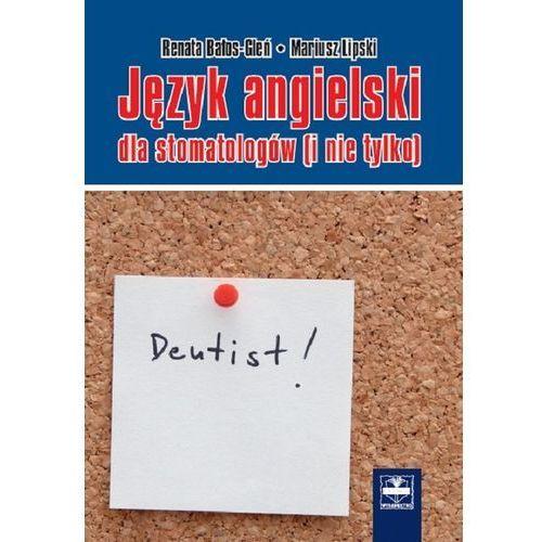 Język angielski dla stomatologów (i nie tylko)