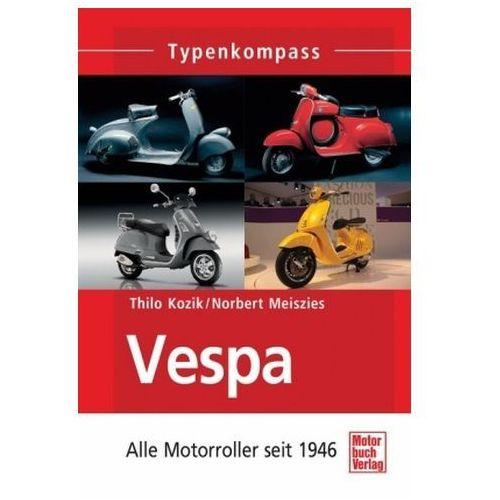 Thilo Kozik, Norbert Meiszies - Vespa (9783613035621)
