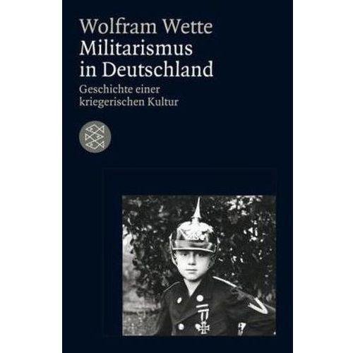 Militarismus in Deutschland (9783596181490)