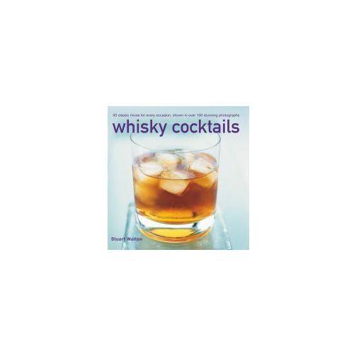 Whisky Cocktails, książka z kategorii Literatura obcojęzyczna