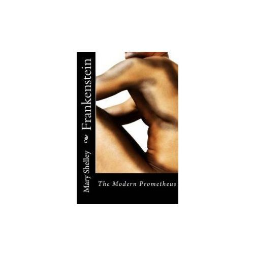 the modern prometheus 3 essay Essays and criticism on mary shelley's frankenstein - critical essays the modern prometheus mary wollstonecraft shelley.