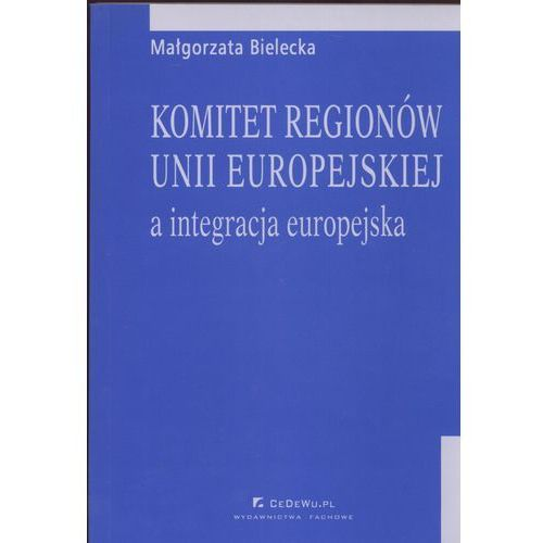 Komitet regionów Unii Europejskiej a integracja europejska (2008)